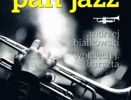 A.Białkowski/W.Burszta – Jedzie pan jazz – Wydawnictwo Naukowe Katedra