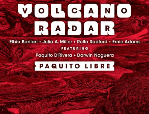 Volcano Radar – Paquito Libre – Delmark Records