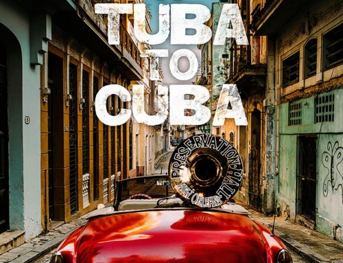 Preservation Jazz Brass Band – A Tuba To Cuba – Blue Fox