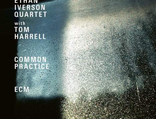 Ethan Iverson Q/ Tom Harrell – Common Practice – ECM Records