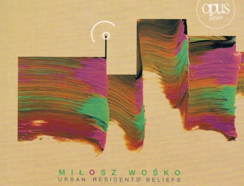 Miłosz Wośko – Urban Residents' Beliefs – Requiem Records