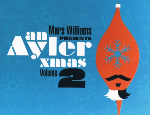Mars Williams – Presents An Ayler Xmas – Soul What Records