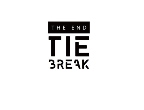 Tie Break – The End – Agora