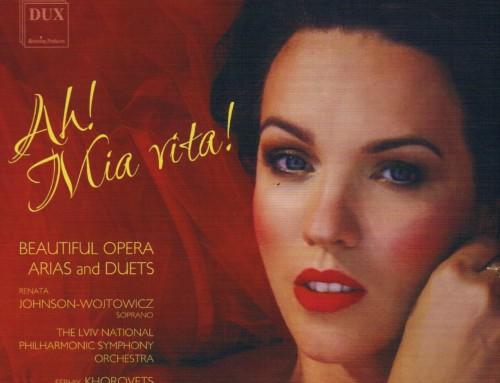 Renata Johnson-Wojtowicz– Ah ! Mia Vita! – DUX Recordings