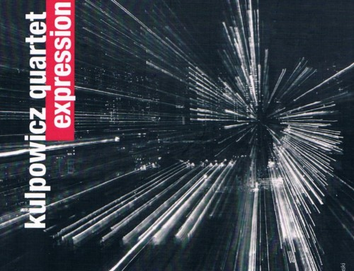 Sławomir Kulpowicz Quartet – Expression – For Tune Records