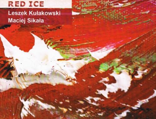 Leszek Kułakowski/Maciej Sikała – Red Ice – Soliton Music