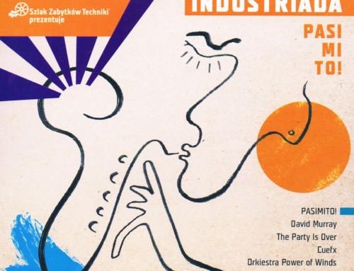Industriada – Pasi Mi To – Instytut Myśli Polskiej