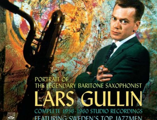 Lars Gullin – Portrait of Legendary Baritone Saxophonist – Fresh Sound Records