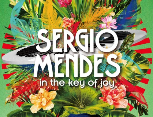 Sergio Mendes – In The Key of Joy – Concord Records