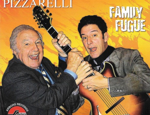 Bucky Pizzarelli/John Pizzarelli – Family Fouge- Arbors Records