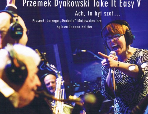Przemek Dyakowski/Take It Easy – Ach,to był szał… – Soliton