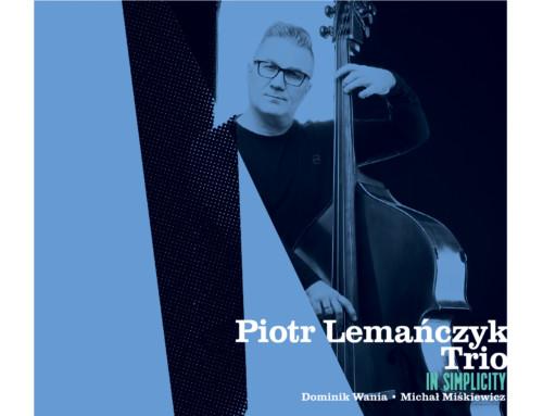 Piotr Lemańczyk Trio – In Simplicity – Soliton