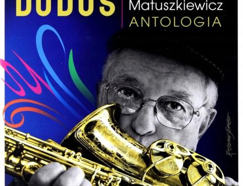 Jerzy Matuszkiewicz – Duduś/Antologia – Polskie Nagrania