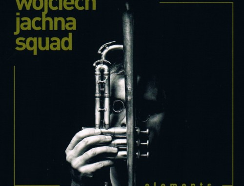 Wojciech Jachna Squad – Elements – Audio Cave