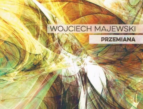 Wojciech Majewski – Przemiana – Soliton Records
