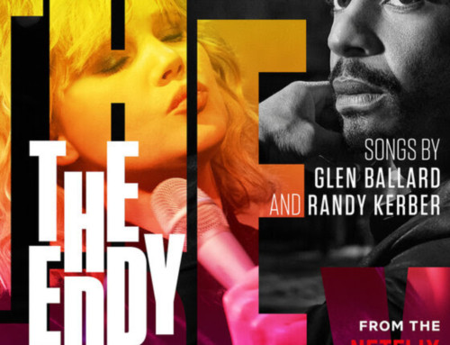Glen Ballard/Randy Kerber -The Eddy – Netflix/Sony Music