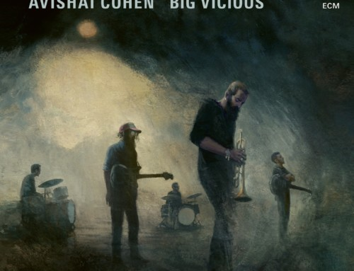 Avishai Cohen – Big Vicious – ECM Records
