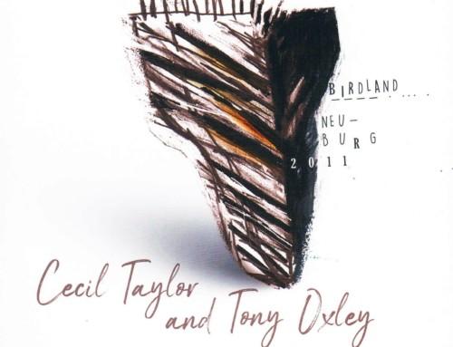 Cecil Taylor/Tony Oxley – Birdland, Neuburg 2011 – Fundacja Słuchaj/FS Records