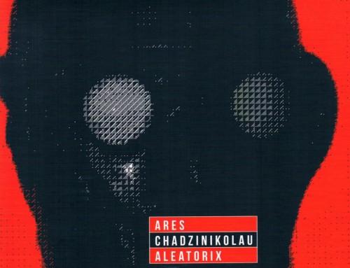 Ares Chadzinikolau – Aleatorix – Ariston Studio
