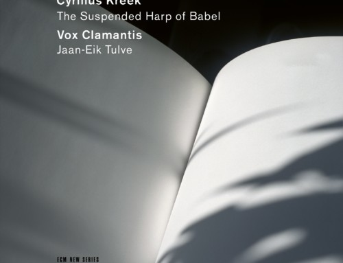 Cyrillus Kreek – The Suspended Harp of Babel – ECM Records
