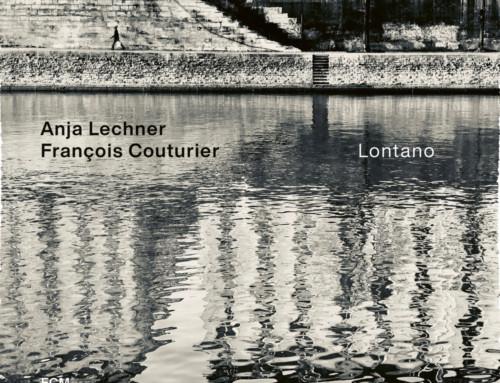 Anja Lechner/Francois Couturier – Lontano – ECM Records
