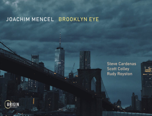 Joachim Mencel – Brooklyn Eye – Origin Records