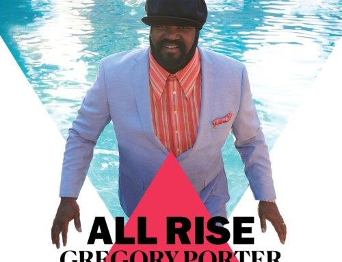 Gregory Porter – All Rise – Decca/Blue Note Records