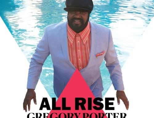 Gregory Porter – All Rise – Decca/Blue Note Records