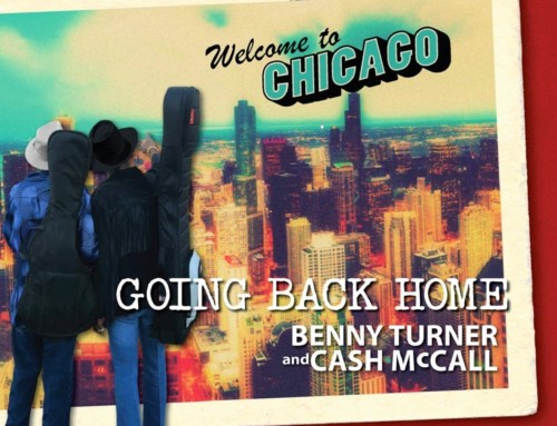 Benny Turner/Cash McCall – Going Back Home – Nola Blue Records