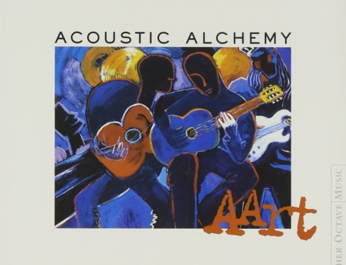 Acoustic Alchemy   – Aart – Higher Octave Music