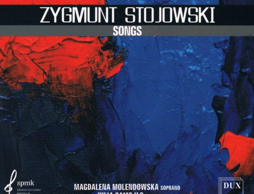 Zygmunt Stojowski – Songs – DUX Recordings