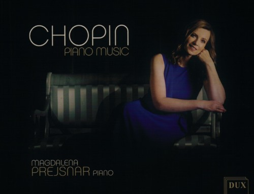 Magda Prejsnar – Chopin: Piano Music – DUX Recordings