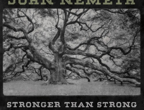 John Nemeth – Stronger Than Strong – Nola Blue Records