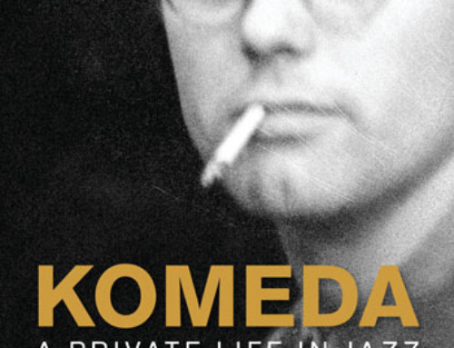 Magdalena Grzebałkowska – Komeda : A Private Life in Jazz –  Equinox Publishing