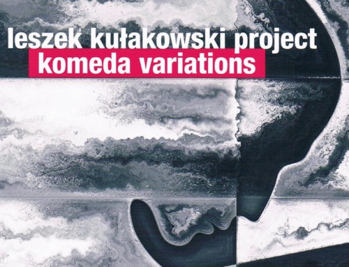 Leszek Kułakowski  Project – Komeda Variations  – For Tune Records
