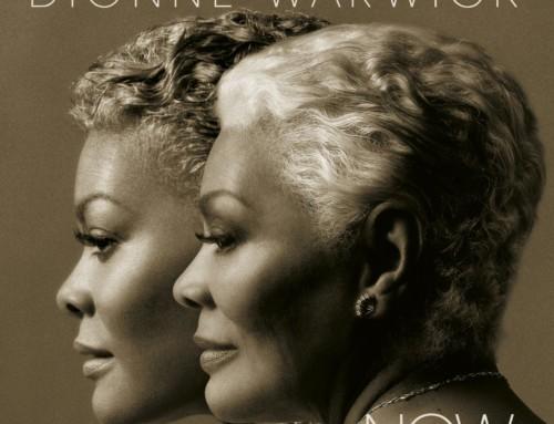 Dionne Warwick – Now : A Celebratory 50th Anniversary Album – RCA Records