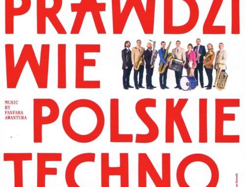 Fanfara Awantura – Prawdziwie Polskie Techno – No Paper Records
