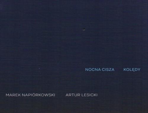 Marek Napiórkowski/Artur Lesicki – Nocna Cisza/Kolędy – Agora Digital Music