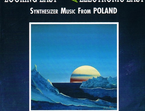 Looking East/ Electronic East – Synthesizer Music from Poland – Erdenklang Verlag