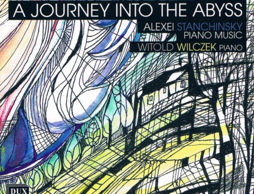 Witold Wilczek – A Journey Into The Abbys – DUX Recordings