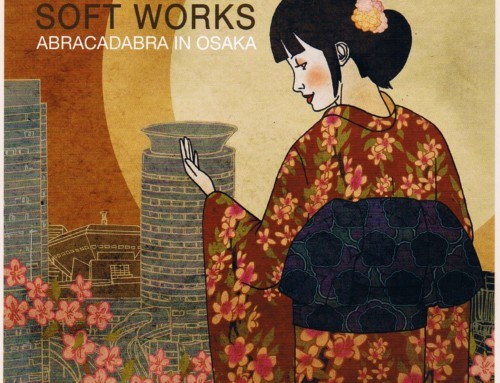 Soft Works – Abracadabra in Osaka – Moon June Records