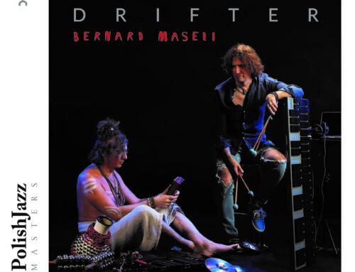 Bernard Maseli – Drifter – Polish Jazz Masters/Warner Music