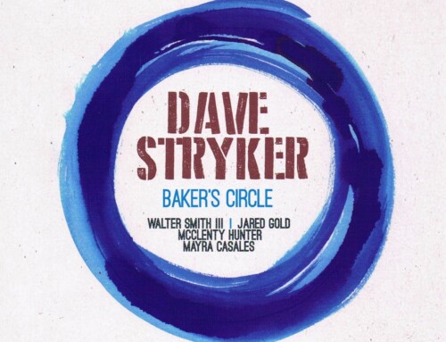 Dave Stryker – Baker's Circle – Strikezone Records