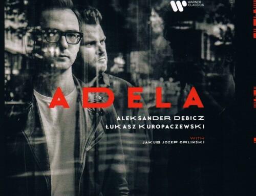 Łukasz Kuropaczewski / Aleksander Dębicz – Adela –Warner Music