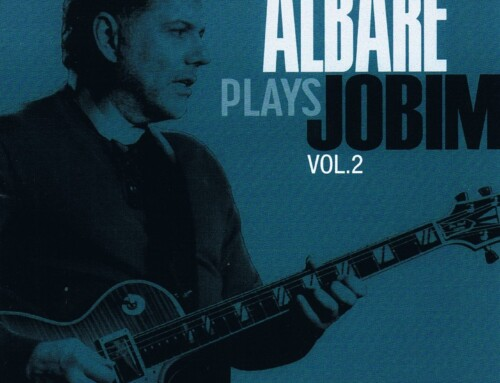 Albare – Plays Jobim – Alfi Records/Jazz Promo Services