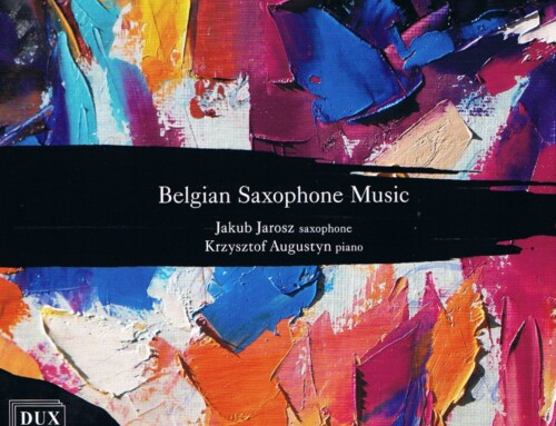 Jakub Jarosz/Krzysztof Augustyn – Belgian Saxophone Music – DUX Recordings