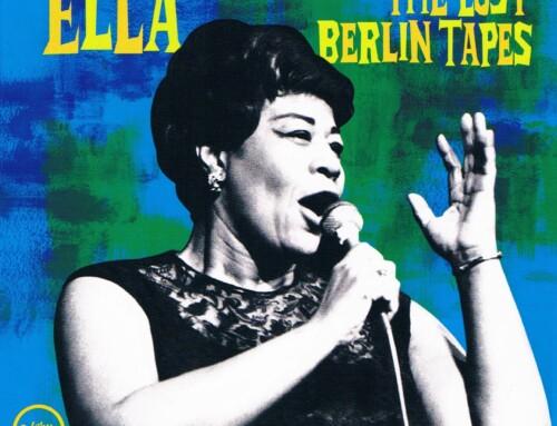 Ella Fitzgerald – The Lost Berlin Tapes– Verve Records
