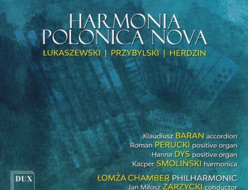 Łukaszewski/Przybylski/Herdzin – Harmonia Polonica Nova – DUX Recordings