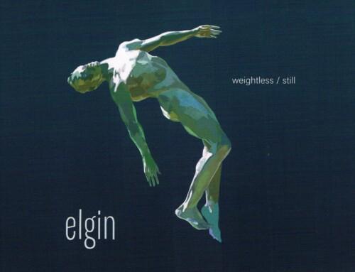 Elgin – Weightless/Still – ARC Music
