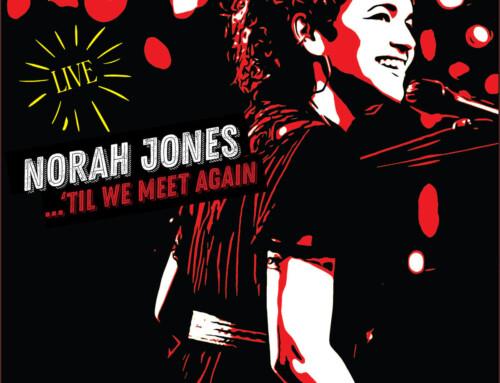 Norah Jones – 'Til We Meet Again – Blue Note Records